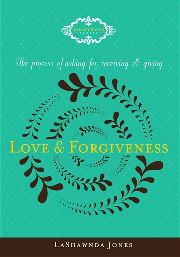Love & Forgiveness: The process of asking for, receiving & giving