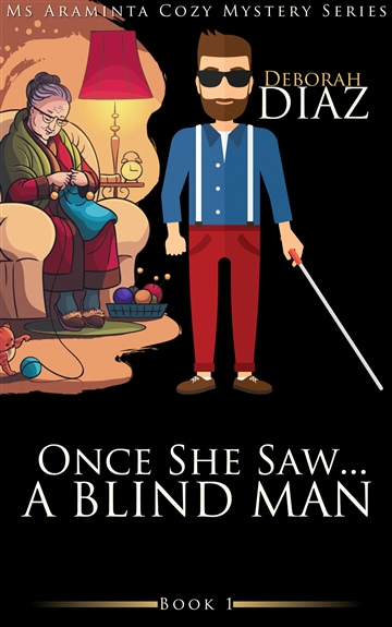 Once She Saw... A Blind Man