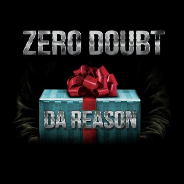 Da Reason by Zero Doubt