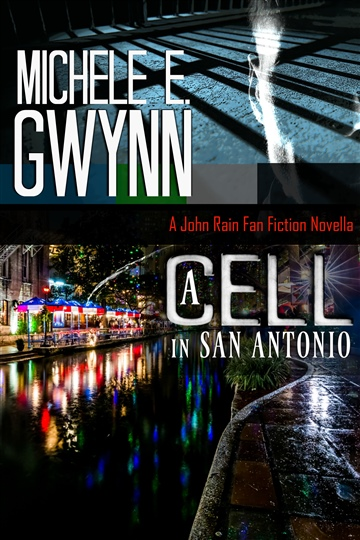A Cell in San Antonio by Michele E. Gwynn