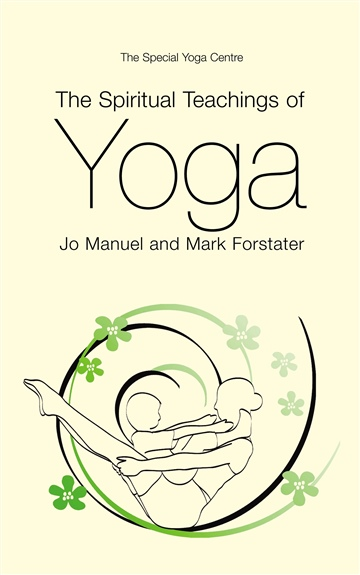 Mark Forstater : The Spiritual Teachings of Yoga