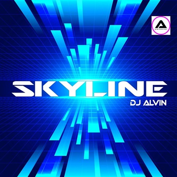 DJ Alvin - Skyline by ALVIN PRODUCTION ®