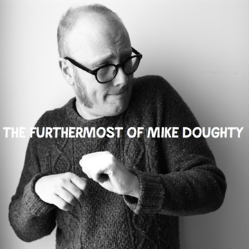 The Furthermost of Mike Doughty by Mike Doughty