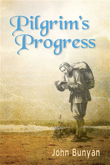 John Bunyan : Pilgrim's Progress
