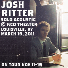 Josh Ritter : Live @ KCD Theater, Louisville, KY 2011-03-19