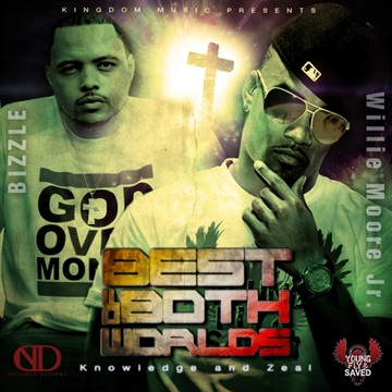 Best of Both Worlds Mixtape by Bizzle