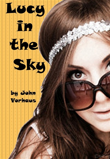 Lucy in the Sky by John Vorhaus
