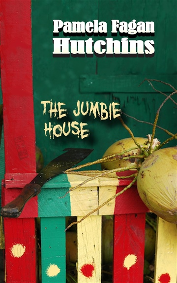 Pamela Fagan Hutchins : The Jumbie House