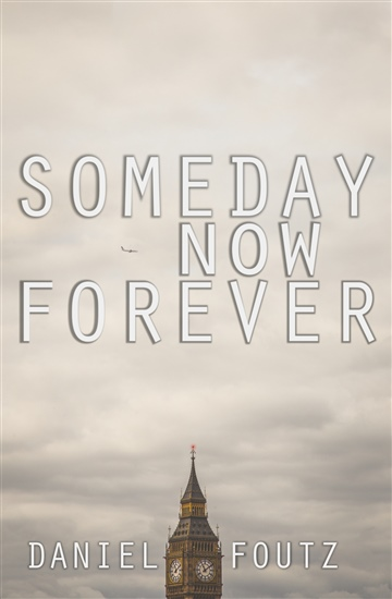 Someday Now Forever