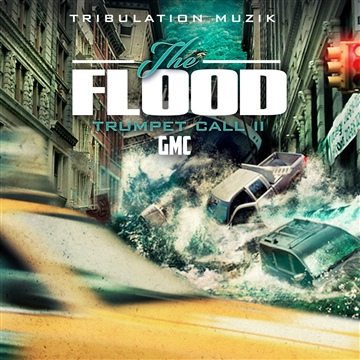 Trumpet Call 2: The Flood by GMC