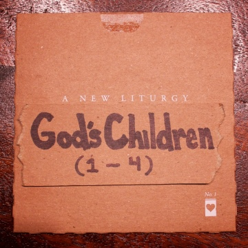 God's Children (four different versions) by A New Liturgy