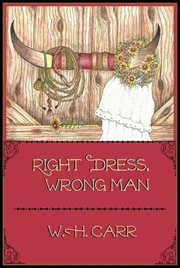 W. H. Carr : Right Dress, Wrong Man