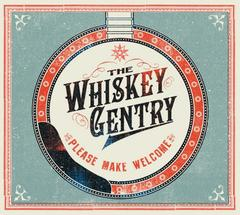 The Whiskey Gentry : Please Make Welcome