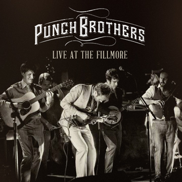 Punch Brothers : Live Sampler (Recorded at The Fillmore)
