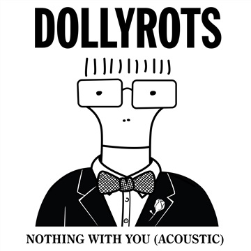 Nothing With You (Acoustic Descendents Cover) by The Dollyrots