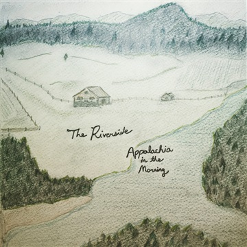 The Riverside : Appalachia in the Morning