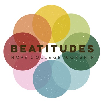 The Beatitudes EP by Hope College Worship
