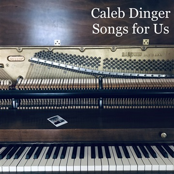 Songs for Us by Caleb Dinger