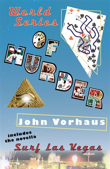 John Vorhaus : World Series of Murder