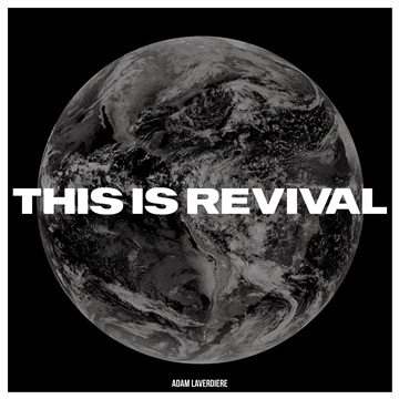 This Is Revival by Adam LaVerdiere