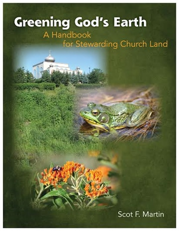 Greening God's Earth: A Handbook for Stewarding Church Land