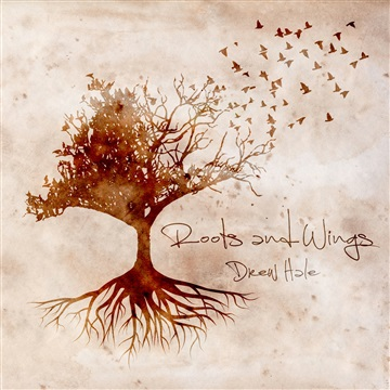 Roots and Wings Sampler by Drew Hale Band