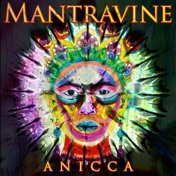Anicca by Mantravine