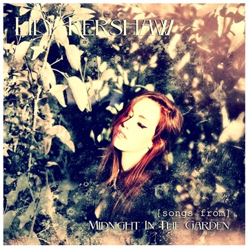 [Songs From] Midnight In the Garden by Lily Kershaw