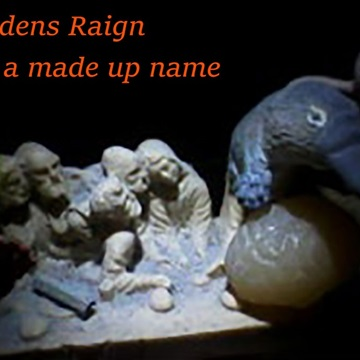 "Audens raign : Audens Raign-""it's a made up name"""