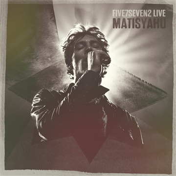Five7Seven2 Live by Matisyahu