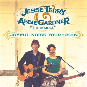 Joyful Noise Tour 2016 by Jesse Terry & Abbie Gardner
