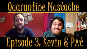 Kevin & Pat's Self-Quarantine
