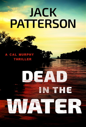 Jack Patterson : Dead in the Water