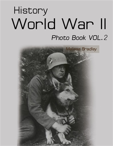 History World War II Photo Book VOL.2