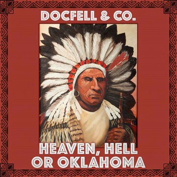 Heaven, hell or Oklahoma by DocFell & co.