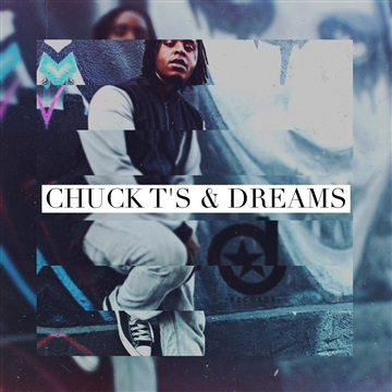 Chuck T's & Dreams by Avery Harden