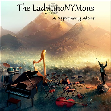 A Symphony Alone by The Lady anoNYMous