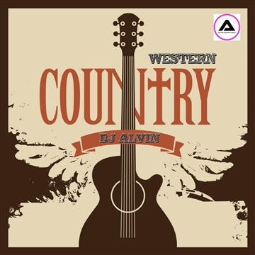 DJ Alvin - Western Country by ALVIN PRODUCTION ®