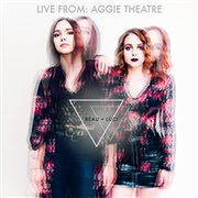 BEAU + LUCI : Live From Aggie Theatre