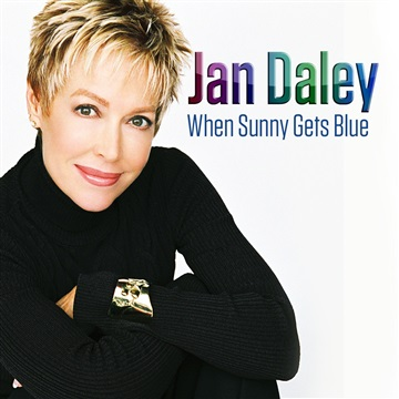 When Sunny Gets Blue - Jan Daley by Jan Daley