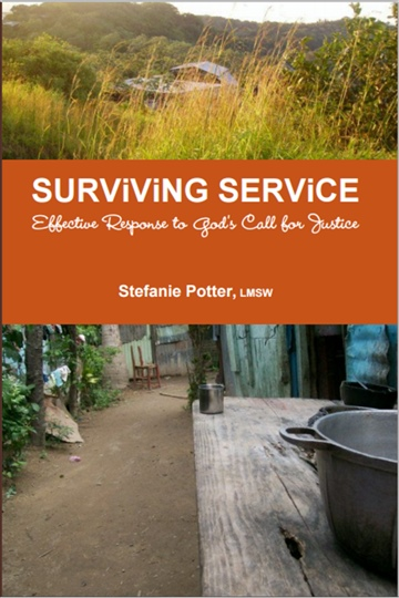 Stefanie Potter : Surviving Service: Effective Response to God's Call for Justice