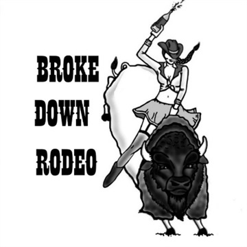 Broke Down Rodeo : First Rodeo