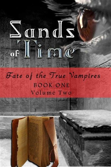 Sands of Time: Fate of the True Vampires by Christine Church
