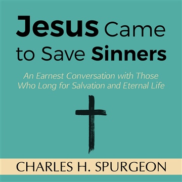 Jesus Came to Save Sinners MP3-CD