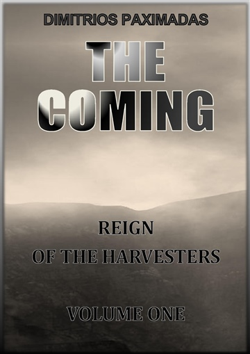 The Coming - Part 1 of 3