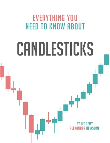 Everything You Need to Know About Candlesticks