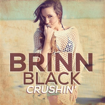 Brinn Black : Crushin' Single Pack