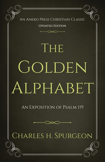 The Golden Alphabet  by Charles H. Spurgeon