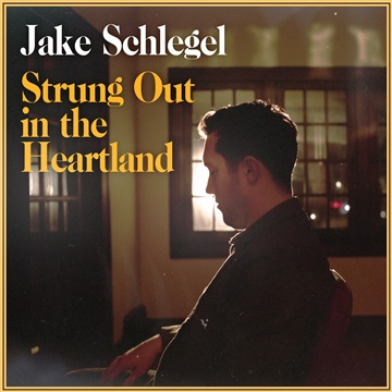 Strung Out in the Heartland by Jake Schlegel