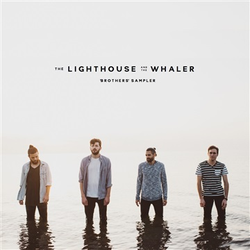 Brothers Sampler by The Lighthouse and the Whaler